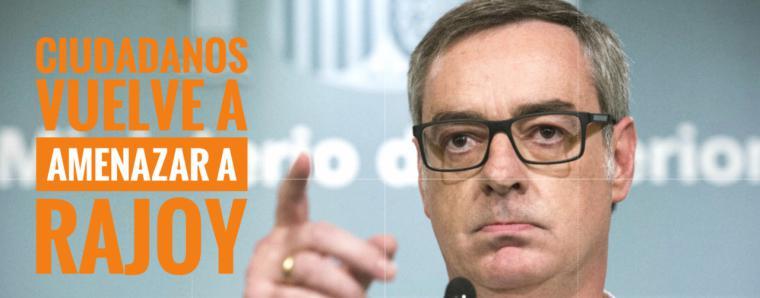 Ciudadanos vuelve a amenazar a Rajoy