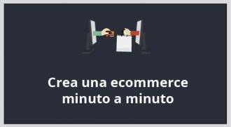 Crea una ecommerce minuto a minuto